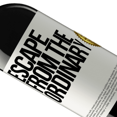 Unique & Personal Expressions. «Escape from the ordinary» RED Edition Crianza 6 Months