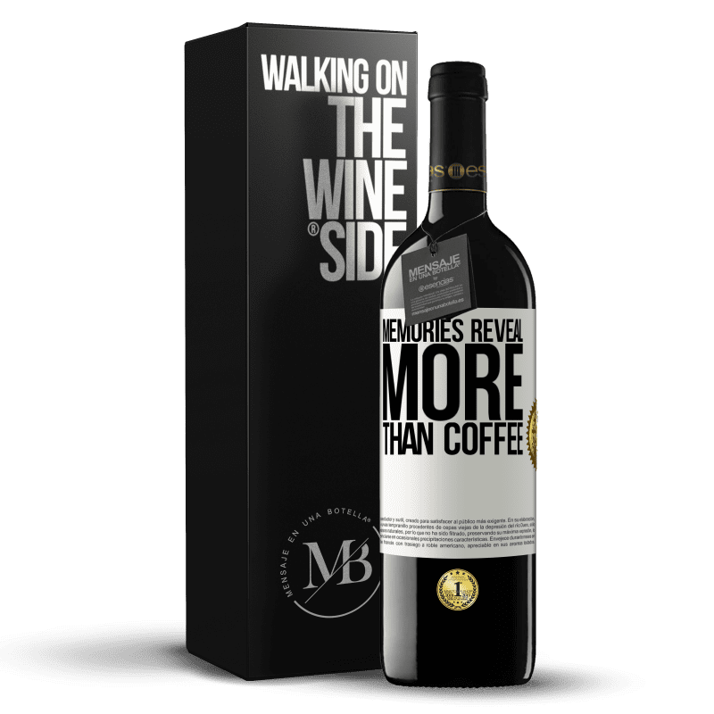 24,95 € Free Shipping | Red Wine RED Edition Crianza 6 Months Memories reveal more than coffee White Label. Customizable label Aging in oak barrels 6 Months Harvest 2018 Tempranillo