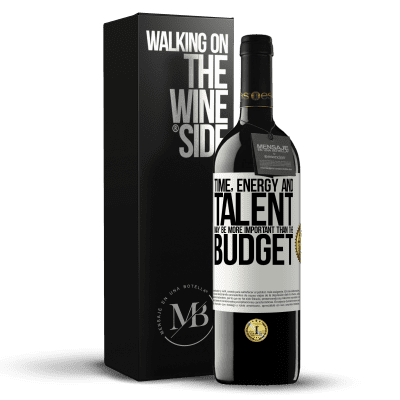«Time, energy and talent may be more important than the budget» RED Edition Crianza 6 Months