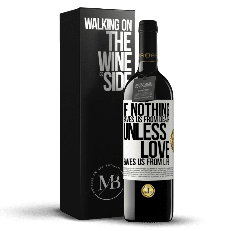 24,95 € Free Shipping | Red Wine RED Edition Crianza 6 Months If nothing saves us from death, unless love saves us from life White Label. Customizable label Aging in oak barrels 6 Months Harvest 2018 Tempranillo
