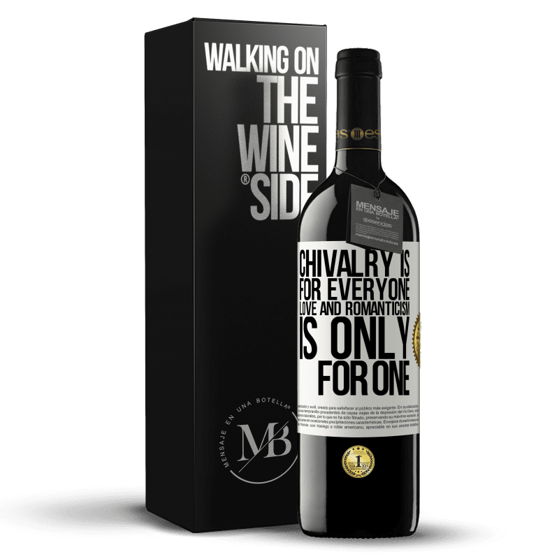 24,95 € Free Shipping | Red Wine RED Edition Crianza 6 Months Chivalry is for everyone. Love and romanticism is only for one White Label. Customizable label Aging in oak barrels 6 Months Harvest 2018 Tempranillo