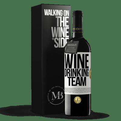 «Wine drinking team» RED Edition Crianza 6 Months