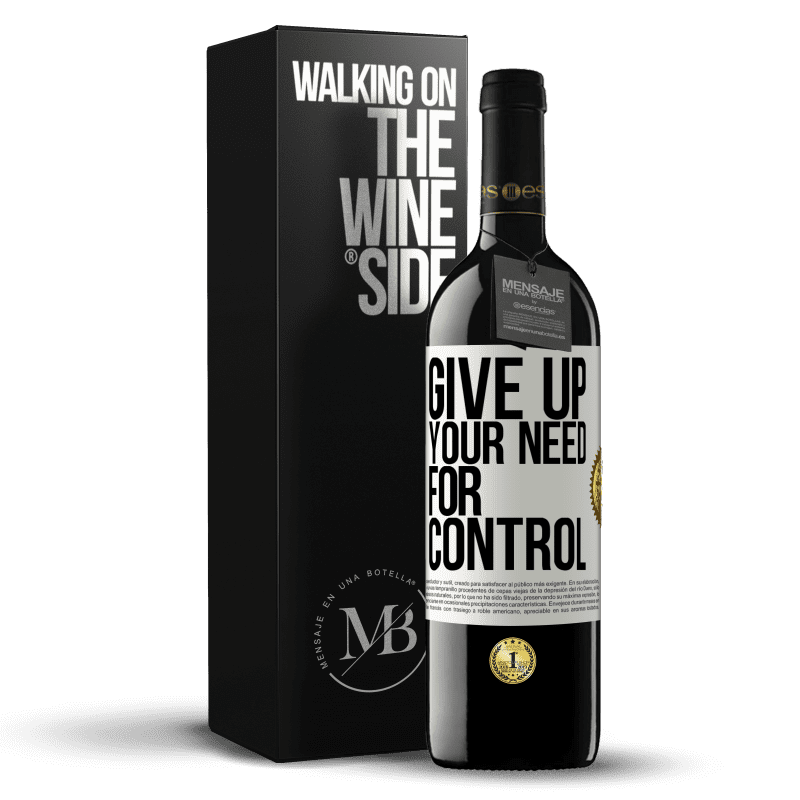 24,95 € Free Shipping | Red Wine RED Edition Crianza 6 Months Give up your need for control White Label. Customizable label Aging in oak barrels 6 Months Harvest 2018 Tempranillo