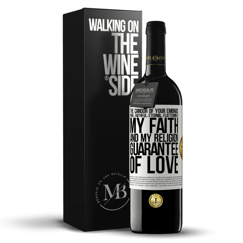 24,95 € Free Shipping | Red Wine RED Edition Crianza 6 Months The candor of your embrace, pure, faithful, eternal, flattering, is my faith and my religion, guarantee of love White Label. Customizable label Aging in oak barrels 6 Months Harvest 2018 Tempranillo