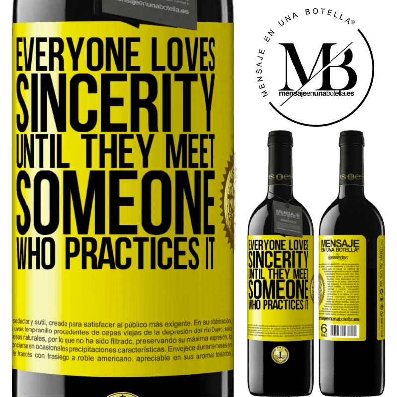 24,95 € Free Shipping | Red Wine RED Edition Crianza 6 Months Everyone loves sincerity. Until they meet someone who practices it Yellow Label. Customizable label Aging in oak barrels 6 Months Harvest 2018 Tempranillo