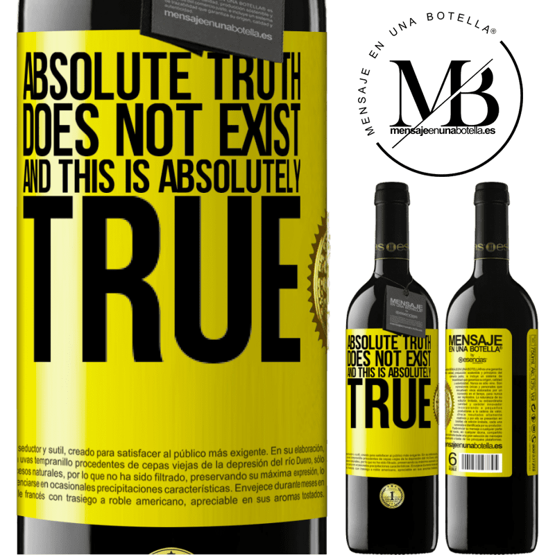 24,95 € Free Shipping | Red Wine RED Edition Crianza 6 Months Absolute truth does not exist ... and this is absolutely true Yellow Label. Customizable label Aging in oak barrels 6 Months Harvest 2018 Tempranillo