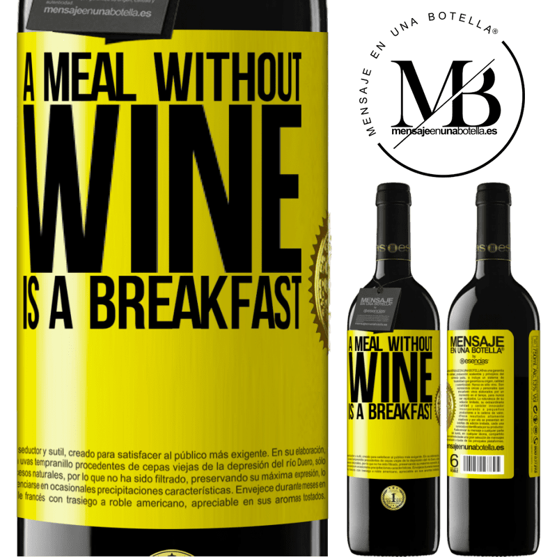 24,95 € Free Shipping | Red Wine RED Edition Crianza 6 Months A meal without wine is a breakfast Yellow Label. Customizable label Aging in oak barrels 6 Months Harvest 2018 Tempranillo