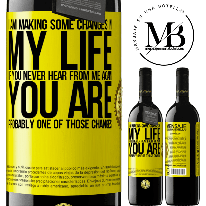24,95 € Free Shipping | Red Wine RED Edition Crianza 6 Months I am making some changes in my life. If you never hear from me again, you are probably one of those changes Yellow Label. Customizable label Aging in oak barrels 6 Months Harvest 2018 Tempranillo
