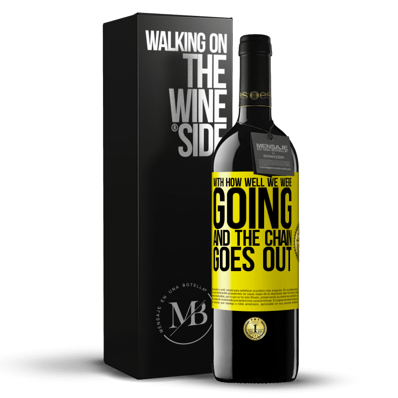 24,95 € Free Shipping | Red Wine RED Edition Crianza 6 Months With how well we were going and the chain goes out Yellow Label. Customizable label Aging in oak barrels 6 Months Harvest 2018 Tempranillo