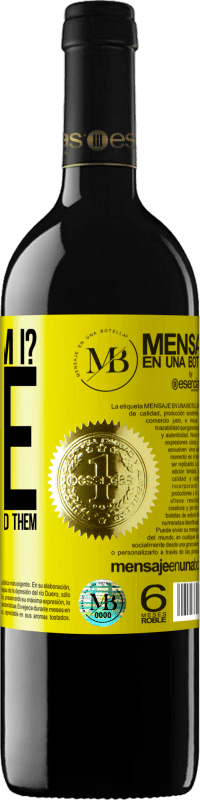 «How old am I? ONE. The others already had them» RED Edition Crianza 6 Months