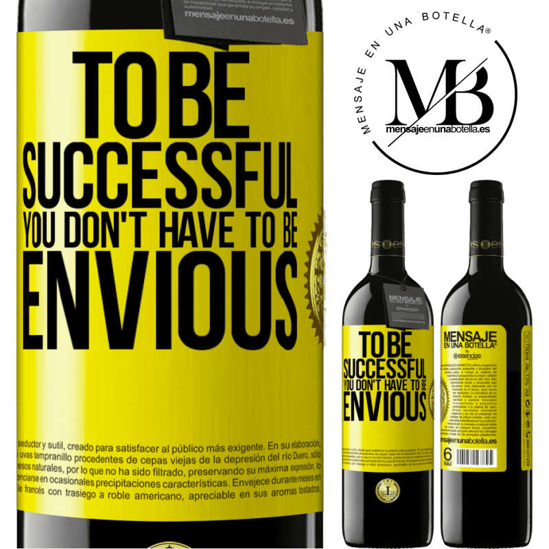 24,95 € Free Shipping | Red Wine RED Edition Crianza 6 Months To be successful you don't have to be envious Yellow Label. Customizable label Aging in oak barrels 6 Months Harvest 2018 Tempranillo