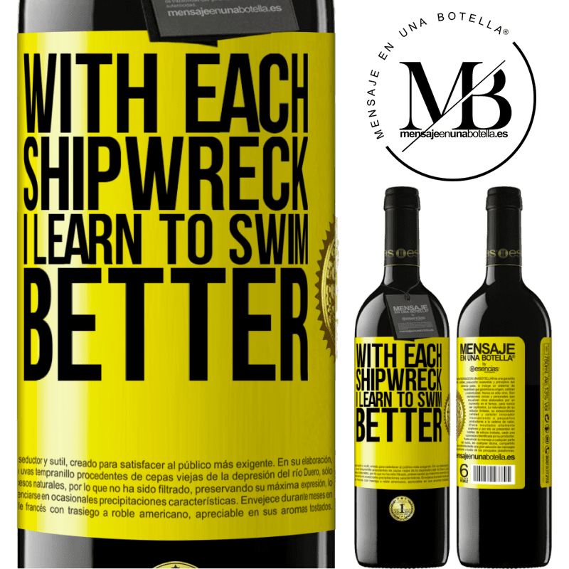 24,95 € Free Shipping | Red Wine RED Edition Crianza 6 Months With each shipwreck I learn to swim better Yellow Label. Customizable label Aging in oak barrels 6 Months Harvest 2018 Tempranillo