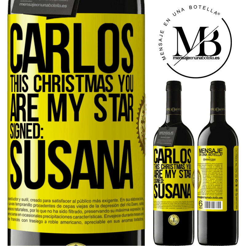 24,95 € Free Shipping | Red Wine RED Edition Crianza 6 Months Carlos, this Christmas you are my star. Signed: Susana Yellow Label. Customizable label Aging in oak barrels 6 Months Harvest 2018 Tempranillo