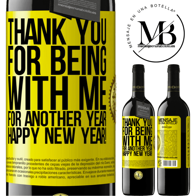 24,95 € Free Shipping | Red Wine RED Edition Crianza 6 Months Thank you for being with me for another year. Happy New Year! Yellow Label. Customizable label Aging in oak barrels 6 Months Harvest 2018 Tempranillo