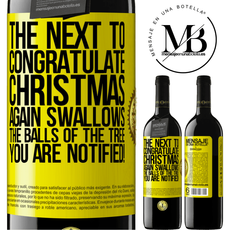 24,95 € Free Shipping | Red Wine RED Edition Crianza 6 Months The next to congratulate Christmas again swallows the balls of the tree. You are notified! Yellow Label. Customizable label Aging in oak barrels 6 Months Harvest 2018 Tempranillo