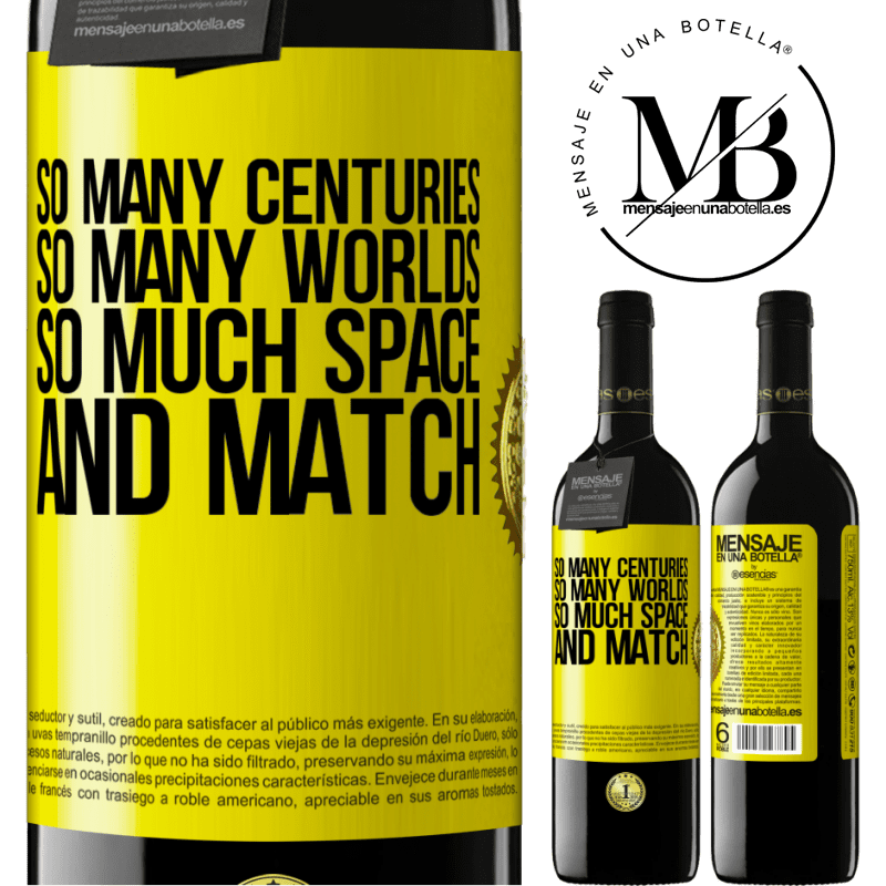 24,95 € Free Shipping   Red Wine RED Edition Crianza 6 Months So many centuries, so many worlds, so much space ... and match Yellow Label. Customizable label Aging in oak barrels 6 Months Harvest 2018 Tempranillo