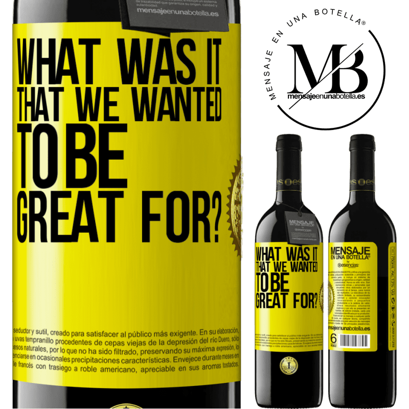 24,95 € Free Shipping | Red Wine RED Edition Crianza 6 Months what was it that we wanted to be great for? Yellow Label. Customizable label Aging in oak barrels 6 Months Harvest 2018 Tempranillo