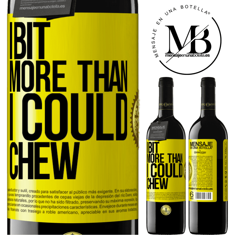 24,95 € Free Shipping | Red Wine RED Edition Crianza 6 Months I bit more than I could chew Yellow Label. Customizable label Aging in oak barrels 6 Months Harvest 2018 Tempranillo