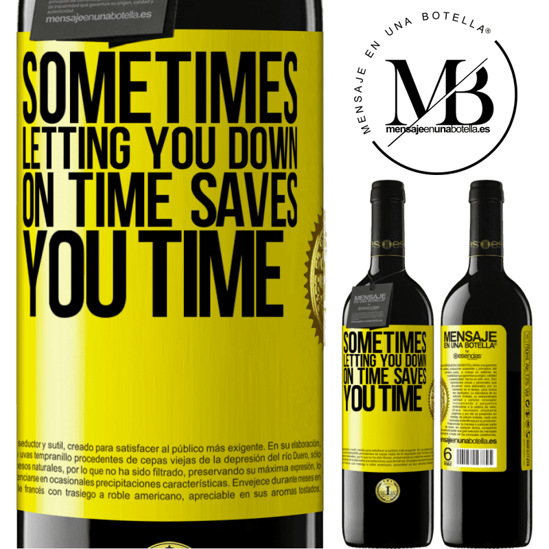 24,95 € Free Shipping | Red Wine RED Edition Crianza 6 Months Sometimes, letting you down on time saves you time Yellow Label. Customizable label Aging in oak barrels 6 Months Harvest 2018 Tempranillo