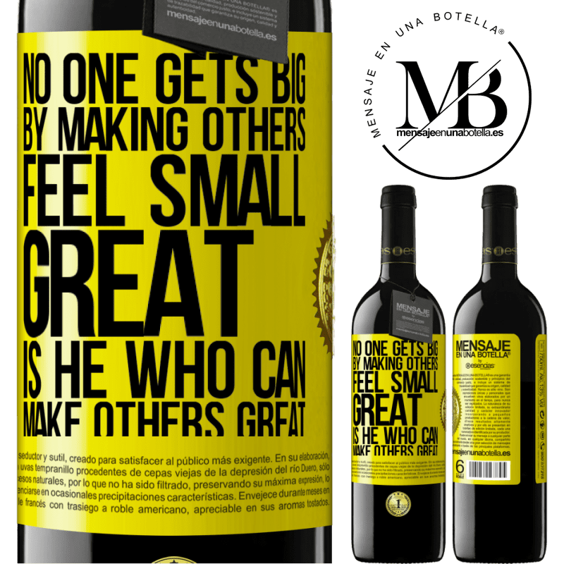 24,95 € Free Shipping | Red Wine RED Edition Crianza 6 Months No one gets big by making others feel small. Great is he who can make others great Yellow Label. Customizable label Aging in oak barrels 6 Months Harvest 2018 Tempranillo