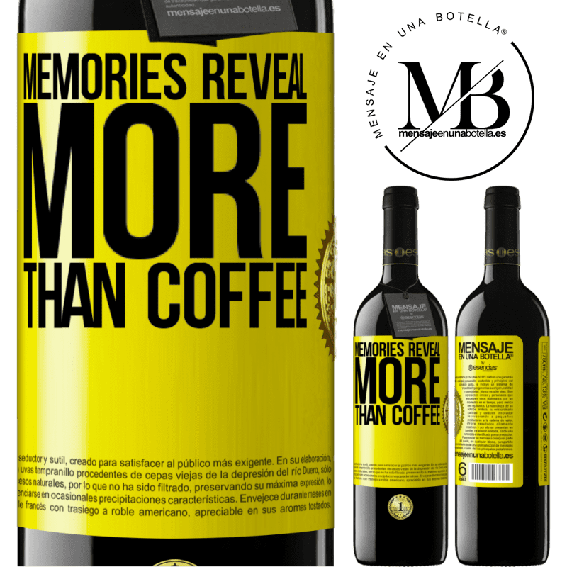 24,95 € Free Shipping | Red Wine RED Edition Crianza 6 Months Memories reveal more than coffee Yellow Label. Customizable label Aging in oak barrels 6 Months Harvest 2018 Tempranillo