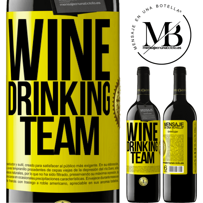 24,95 € Free Shipping | Red Wine RED Edition Crianza 6 Months Wine drinking team Yellow Label. Customizable label Aging in oak barrels 6 Months Harvest 2018 Tempranillo