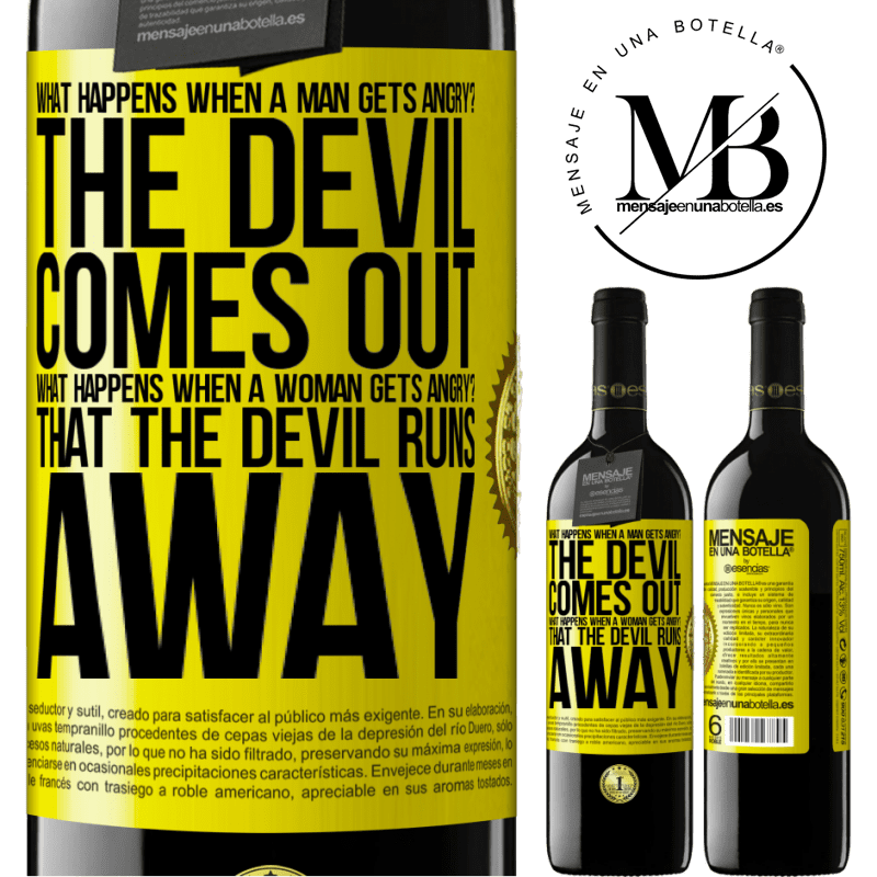 24,95 € Free Shipping | Red Wine RED Edition Crianza 6 Months what happens when a man gets angry? The devil comes out. What happens when a woman gets angry? That the devil runs away Yellow Label. Customizable label Aging in oak barrels 6 Months Harvest 2018 Tempranillo