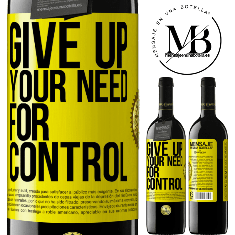 24,95 € Free Shipping | Red Wine RED Edition Crianza 6 Months Give up your need for control Yellow Label. Customizable label Aging in oak barrels 6 Months Harvest 2018 Tempranillo