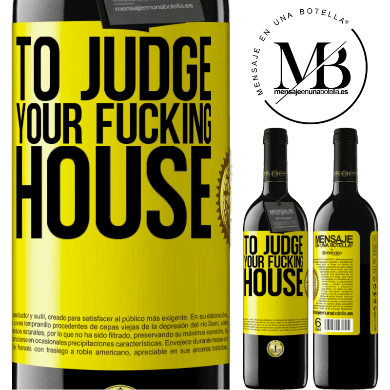 24,95 € Free Shipping | Red Wine RED Edition Crianza 6 Months To judge your fucking house Yellow Label. Customizable label Aging in oak barrels 6 Months Harvest 2018 Tempranillo
