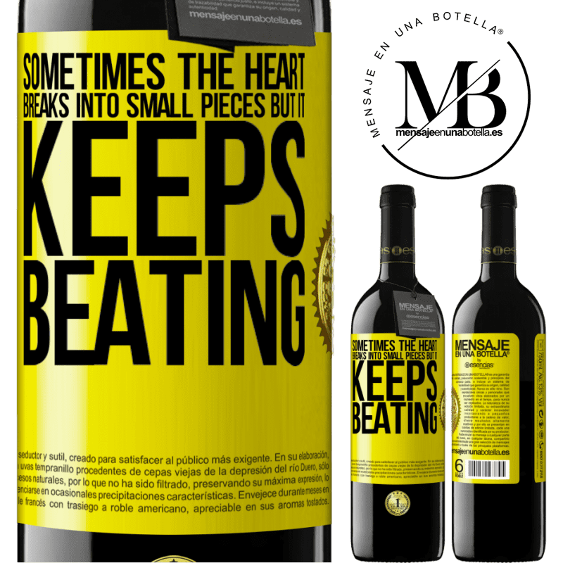 24,95 € Free Shipping | Red Wine RED Edition Crianza 6 Months Sometimes the heart breaks into small pieces, but it keeps beating Yellow Label. Customizable label Aging in oak barrels 6 Months Harvest 2018 Tempranillo
