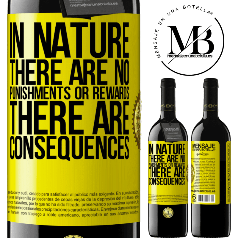 24,95 € Free Shipping | Red Wine RED Edition Crianza 6 Months In nature there are no punishments or rewards, there are consequences Yellow Label. Customizable label Aging in oak barrels 6 Months Harvest 2018 Tempranillo