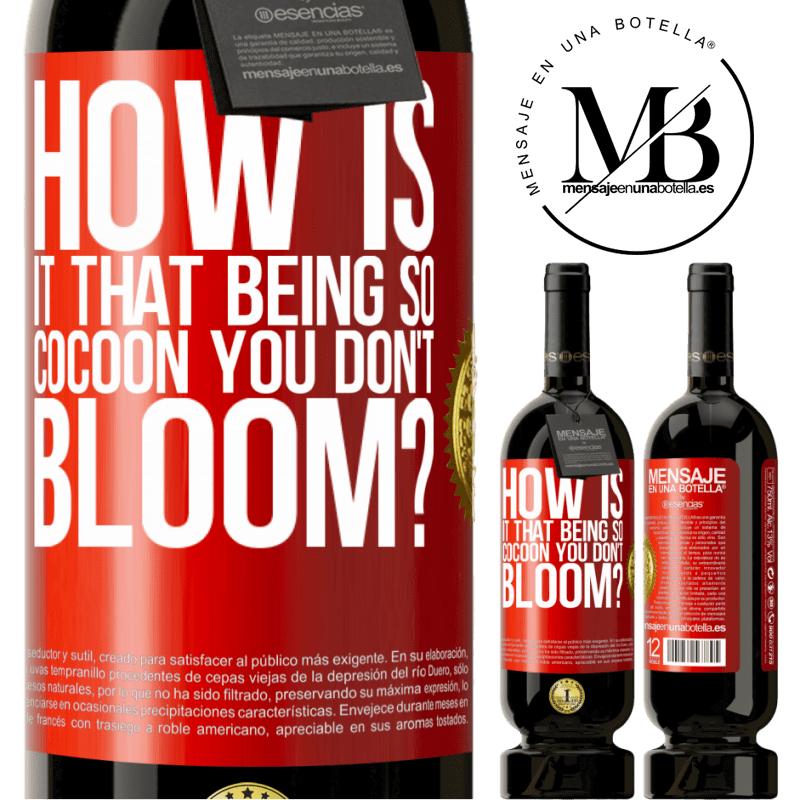 29,95 € Free Shipping   Red Wine Premium Edition MBS® Reserva how is it that being so cocoon you don't bloom? Red Label. Customizable label Reserva 12 Months Harvest 2013 Tempranillo