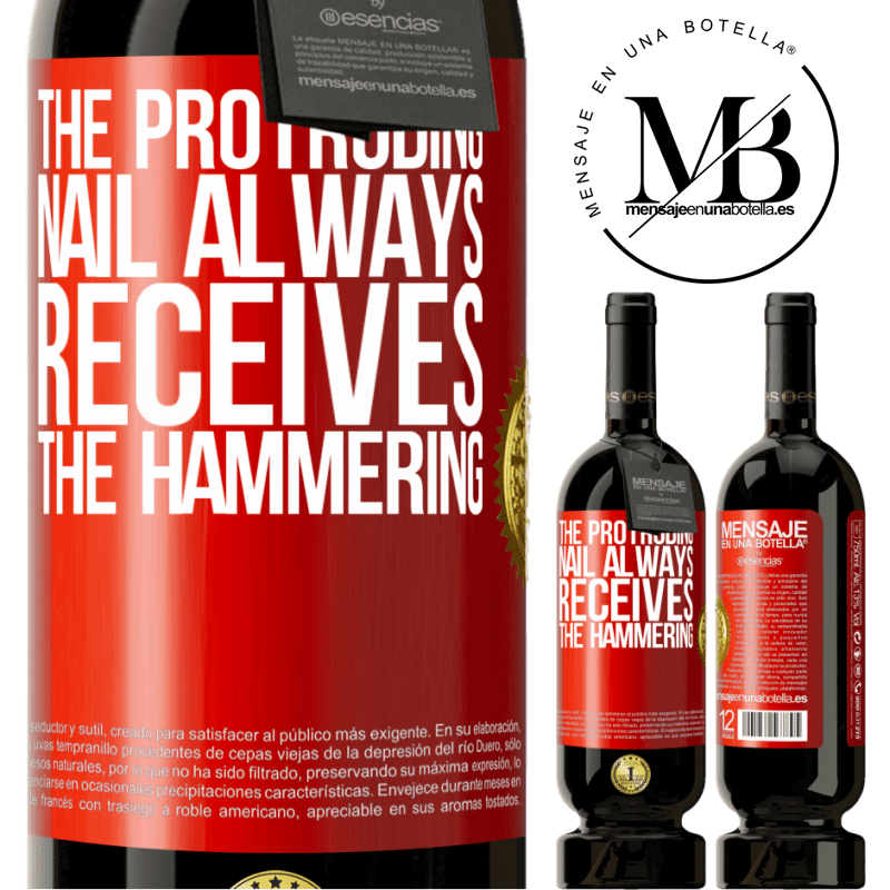 29,95 € Free Shipping   Red Wine Premium Edition MBS® Reserva The protruding nail always receives the hammering Red Label. Customizable label Reserva 12 Months Harvest 2013 Tempranillo