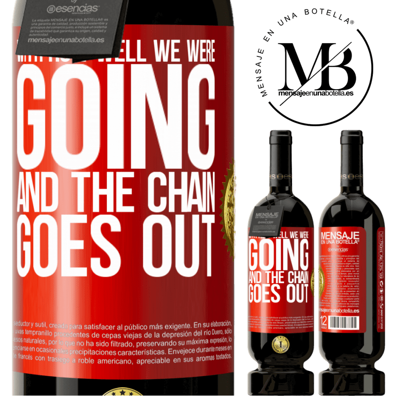 29,95 € Free Shipping | Red Wine Premium Edition MBS® Reserva With how well we were going and the chain goes out Red Label. Customizable label Reserva 12 Months Harvest 2013 Tempranillo