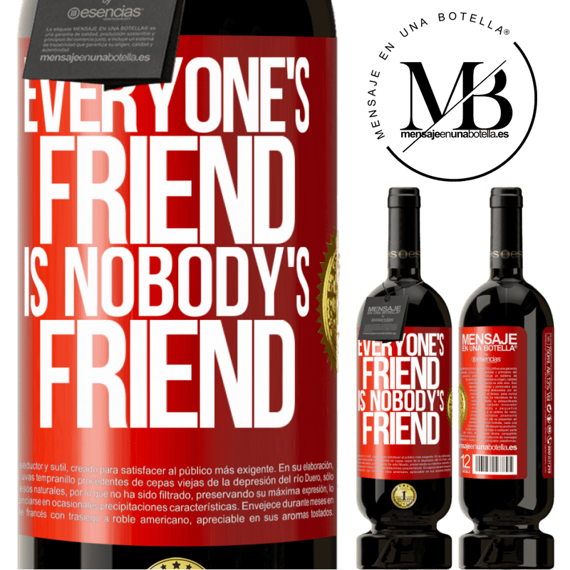 29,95 € Free Shipping | Red Wine Premium Edition MBS® Reserva Everyone's friend is nobody's friend Red Label. Customizable label Reserva 12 Months Harvest 2013 Tempranillo