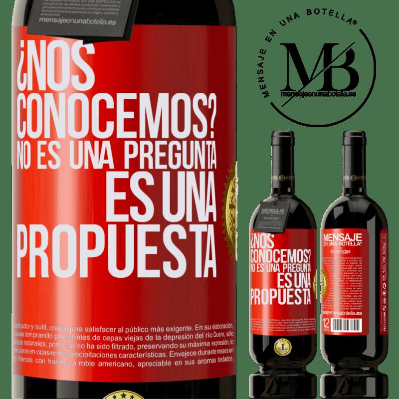 29,95 € Envoi gratuit   Vin rouge Édition Premium MBS® Reserva ¿Nous connaissons? Ce n'est pas une question, c'est une proposition Étiquette Rouge. Étiquette personnalisable Reserva 12 Mois Récolte 2013 Tempranillo