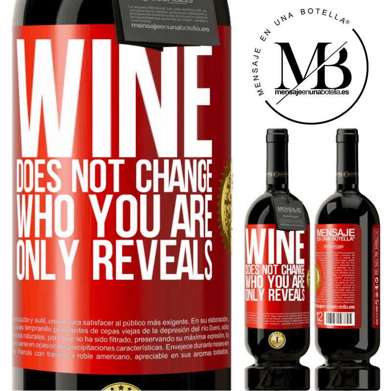29,95 € Free Shipping | Red Wine Premium Edition MBS® Reserva Wine does not change who you are. Only reveals Red Label. Customizable label Reserva 12 Months Harvest 2013 Tempranillo