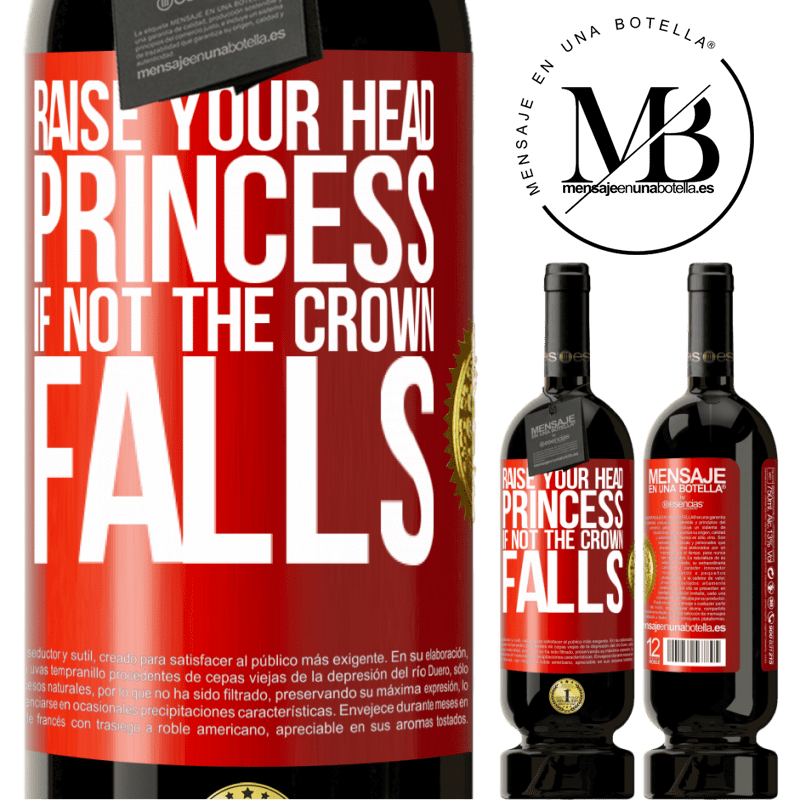 29,95 € Free Shipping | Red Wine Premium Edition MBS® Reserva Raise your head, princess. If not the crown falls Red Label. Customizable label Reserva 12 Months Harvest 2013 Tempranillo