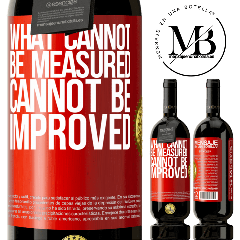 29,95 € Free Shipping | Red Wine Premium Edition MBS® Reserva What cannot be measured cannot be improved Red Label. Customizable label Reserva 12 Months Harvest 2013 Tempranillo