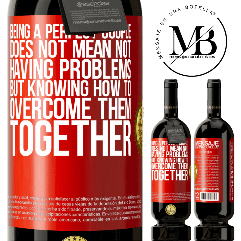 29,95 € Free Shipping | Red Wine Premium Edition MBS® Reserva Being a perfect couple does not mean not having problems, but knowing how to overcome them together Red Label. Customizable label Reserva 12 Months Harvest 2013 Tempranillo