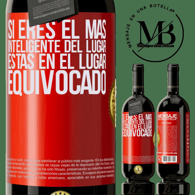 29,95 € Envoi gratuit   Vin rouge Édition Premium MBS® Reserva Si vous êtes le plus intelligent de l'endroit, vous êtes au mauvais endroit Étiquette Rouge. Étiquette personnalisable Reserva 12 Mois Récolte 2013 Tempranillo