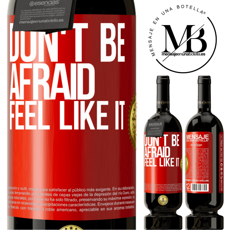 29,95 € Free Shipping | Red Wine Premium Edition MBS® Reserva Don't be afraid, feel like it Red Label. Customizable label Reserva 12 Months Harvest 2013 Tempranillo
