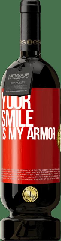 29,95 € | Red Wine Premium Edition MBS Reserva Your smile is my armor Yellow Label. Customizable label I.G.P. Vino de la Tierra de Castilla y León Aging in oak barrels 12 Months Harvest 2016 Spain Tempranillo