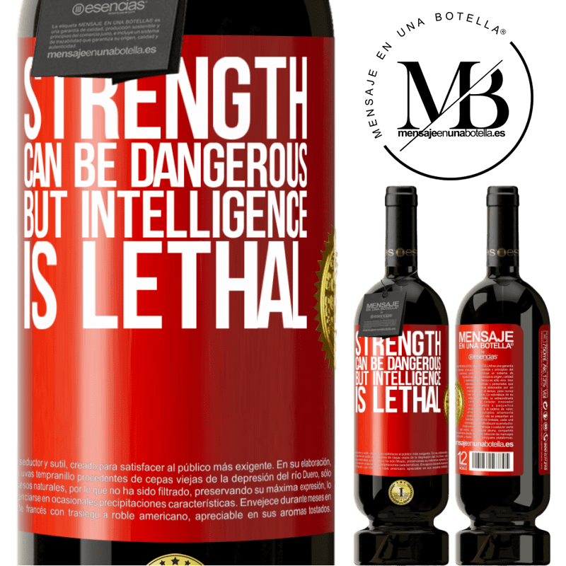 29,95 € Free Shipping | Red Wine Premium Edition MBS® Reserva Strength can be dangerous, but intelligence is lethal Red Label. Customizable label Reserva 12 Months Harvest 2013 Tempranillo