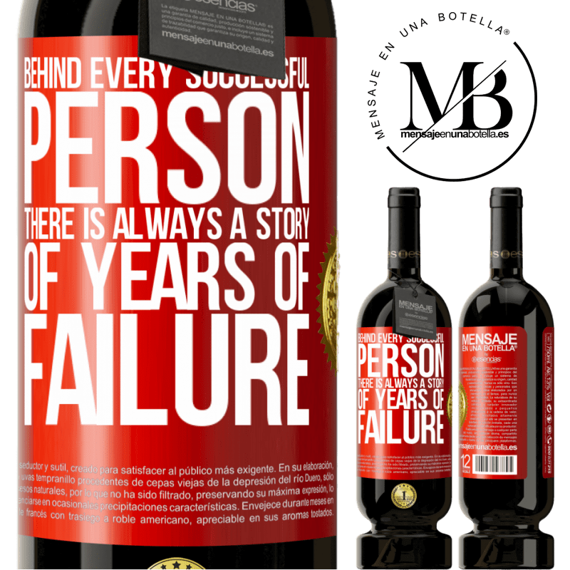 29,95 € Free Shipping | Red Wine Premium Edition MBS® Reserva Behind every successful person, there is always a story of years of failure Red Label. Customizable label Reserva 12 Months Harvest 2013 Tempranillo