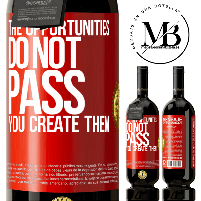 29,95 € Free Shipping | Red Wine Premium Edition MBS® Reserva The opportunities do not pass. You create them Red Label. Customizable label Reserva 12 Months Harvest 2013 Tempranillo