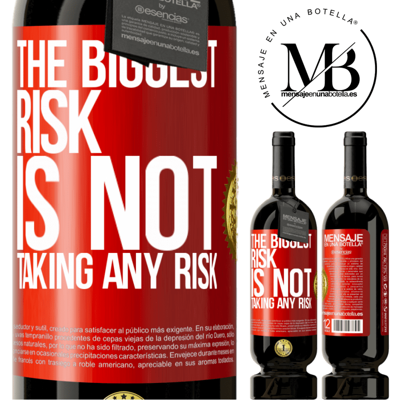 29,95 € Free Shipping | Red Wine Premium Edition MBS® Reserva The biggest risk is not taking any risk Red Label. Customizable label Reserva 12 Months Harvest 2013 Tempranillo
