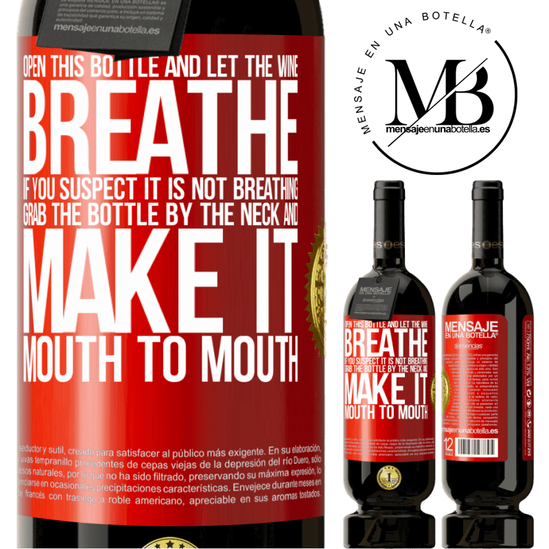 29,95 € Free Shipping   Red Wine Premium Edition MBS® Reserva Open this bottle and let the wine breathe. If you suspect you are not breathing, grab the bottle by the neck and make it Red Label. Customizable label Reserva 12 Months Harvest 2013 Tempranillo