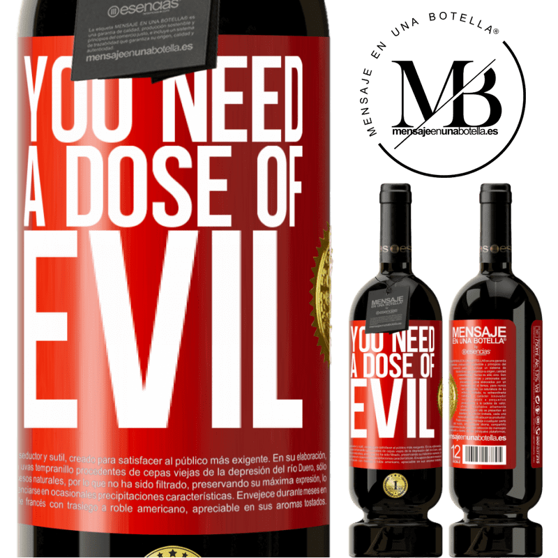 29,95 € Free Shipping   Red Wine Premium Edition MBS® Reserva You need a dose of evil Red Label. Customizable label Reserva 12 Months Harvest 2013 Tempranillo