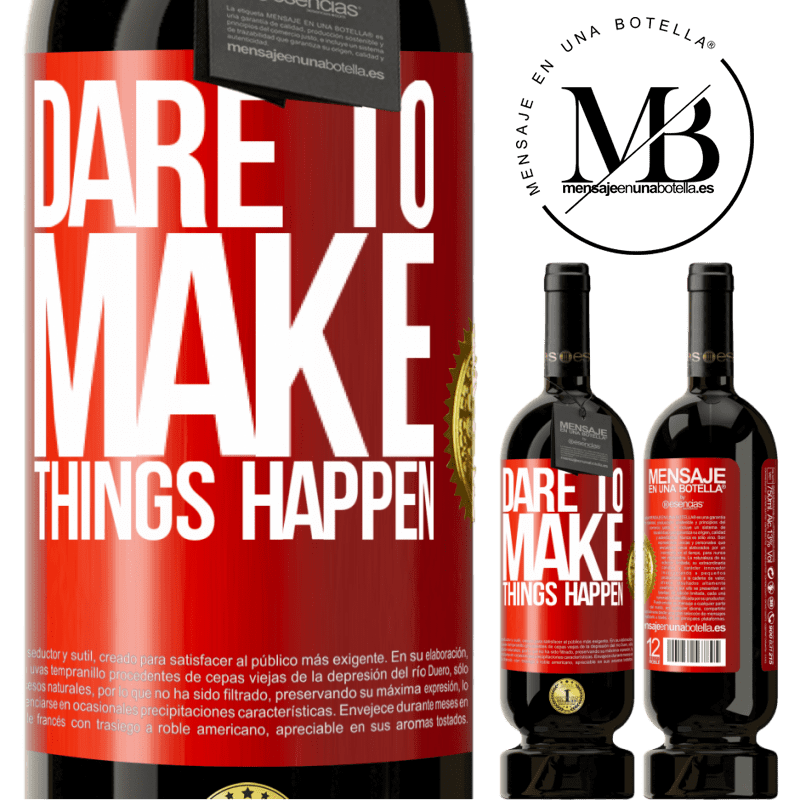 29,95 € Free Shipping | Red Wine Premium Edition MBS® Reserva Dare to make things happen Red Label. Customizable label Reserva 12 Months Harvest 2013 Tempranillo